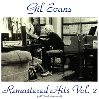 Gil Evans - Remastered Hits Vol. 2 (All Tracks Remastered)