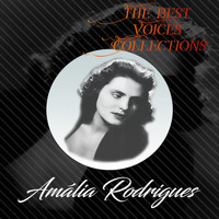 Amália Rodrigues - The Best Voices Collections, Amália Rodrigues