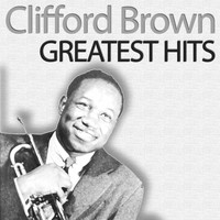 Clifford Brown - All the Best