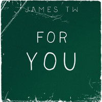 James TW - For You