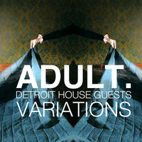Adult. - VARIATIONS: Detroit House Guests
