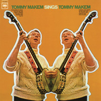 Tommy Makem - Tommy Makem Sings Tommy Makem