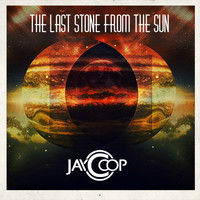 Jay Coop - The Last Stone from the Sun