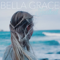 Bella Grace - Heartbeat