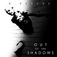 D. Reeves - Out of the Shadows