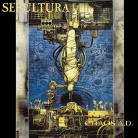 Sepultura - Chaos A.D. (Remastered [Explicit])
