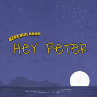 Bear Hug Band - Hey Peter