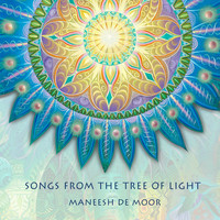 Maneesh de Moor - Songs from the Tree of Light