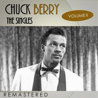 Chuck Berry - The Singles, Vol. 2 (Remastered)
