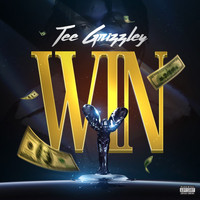 Tee Grizzley - Win (Explicit)