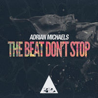 Adrian Michaels - The Beat Don't Stop