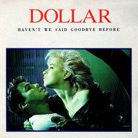 Dollar - Haven't We Said Goodbye Before (The Arista Singles Collection)