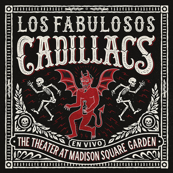 Los Fabulosos Cadillacs - En Vivo en The Theater at Madison Square Garden
