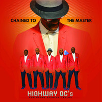 Highway QC's - Chained to the Master (feat. Spencer Taylor)