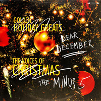 The Minus 5 - When Christmas Hurts You This Way