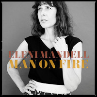 Eleni Mandell - Man on Fire