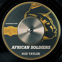 Rod Taylor - African Soldiers (Single Mix)