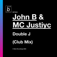 John B, MC Justiyc - Double J (Club Mix)