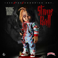 Young Nudy - Slimeball