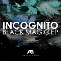 Incognito - Black Magic EP