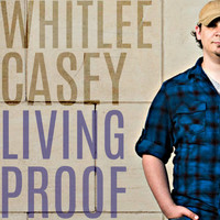 Whitlee Casey - Living Proof