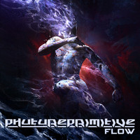 Phutureprimitive - Flow