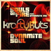 Krafty Kuts - Souls on Fire / Dynamite Soul