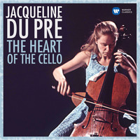 Jacqueline du Pré - The Heart of the Cello