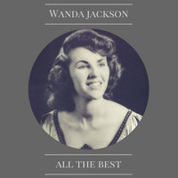 Wanda Jackson - All the Best