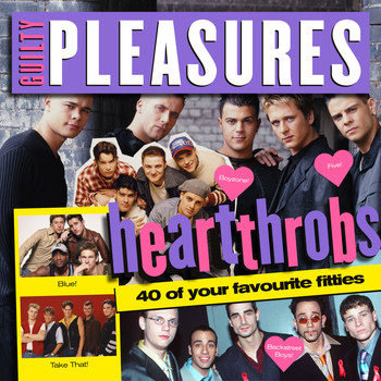 Various - Guilty Pleasures Presents: Heartthrobs