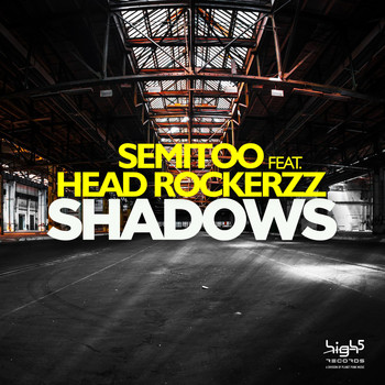 Semitoo feat. Head Rockerzz - Shadows