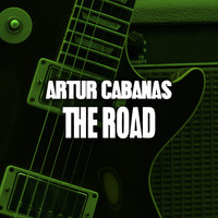 Artur Cabanas - The Road
