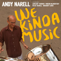 Andy Narell - We Kinda Music