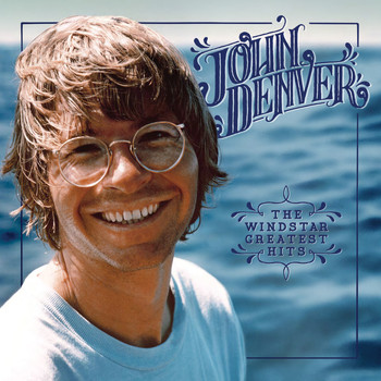 John Denver - The Windstar Greatest Hits