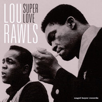 Lou Rawls - Super Love