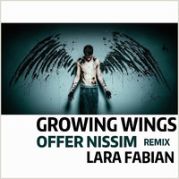 Lara Fabian - Growing Wings (Offer Nissim Remix) - Single