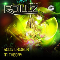 Rollz - Soul Calibur / M Theory