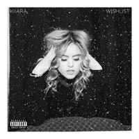 Kiiara - Wishlist (Explicit)