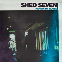 Shed Seven - Room in My House (Edit)