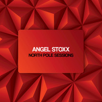 Angel Stoxx - North Pole Sessions