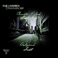 Fab Lawren - Chromatic ep