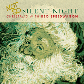 REO Speedwagon - Not So Silent Night... Christmas With REO Speedwagon
