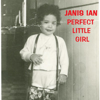 Janis Ian - Perfect Little Girl
