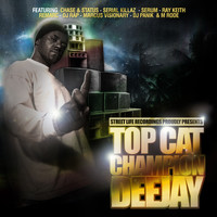 Top Cat - Champion Deejay