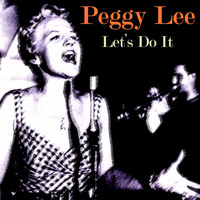 Peggy Lee - Let's Do It