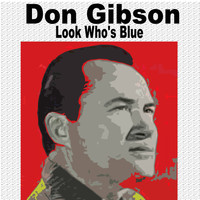 Don Gibson - Don Gibson Look Who's Blue