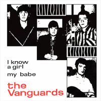 The Vanguards - I Know a Girl