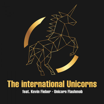 The international Unicorns feat. Kevin Fieber - Unicorn Flashmob