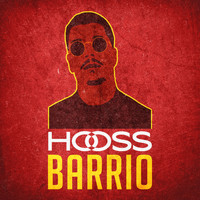 Hooss - Barrio (Explicit)