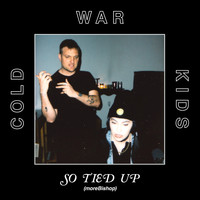 Cold War Kids - So Tied Up (moreBishop)
